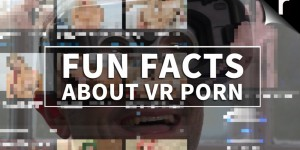 fun facts vr porn recombu vrporn.com virtual reality