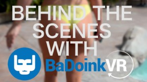Exclusive BaDoinkVR Behind the Scenes: Dating Tips from Stars badoinkvr vr porn blog virtual reality