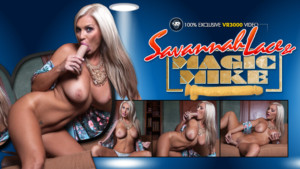 Savannah Lace and Magic Mike - VR Porn Solo Masturbation VR3000 Savannah Lace VR porn video vrporn.com