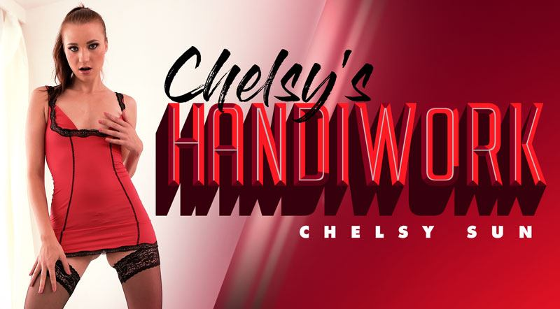 Chelsy's Handiwork - Young Chelsy Sun Striptease and Masturbation VR