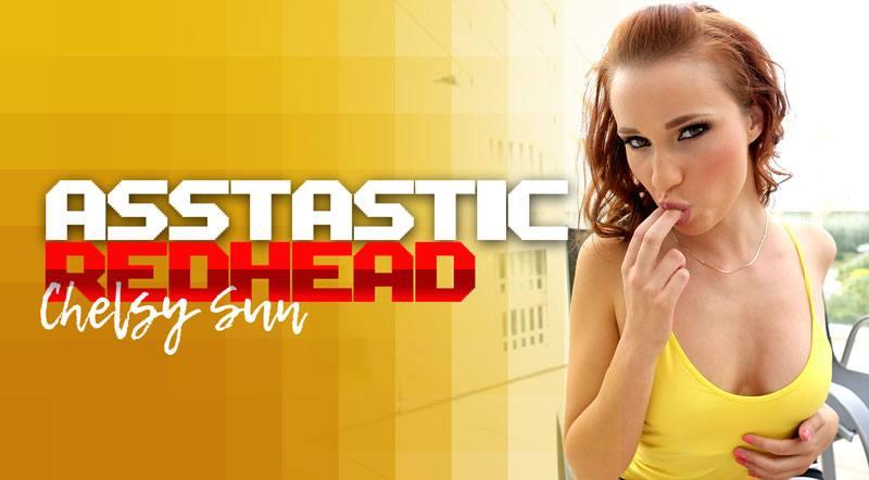 The Asstastic Redhead - Chelsy Sun Hot Sex Encounter