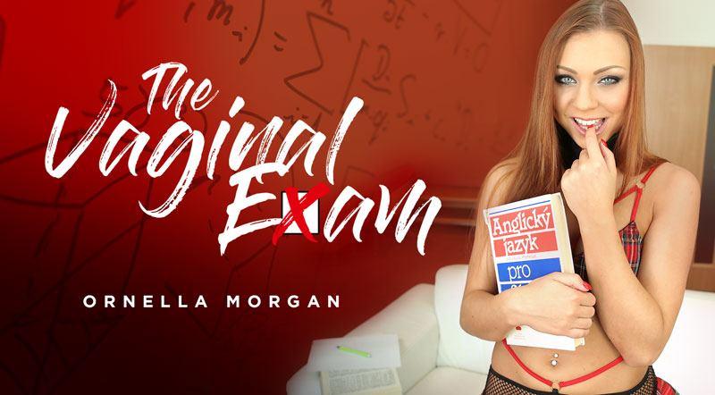 The Vaginal Exam - Hot and Naughty Teen Ornella Morgan VR Porn