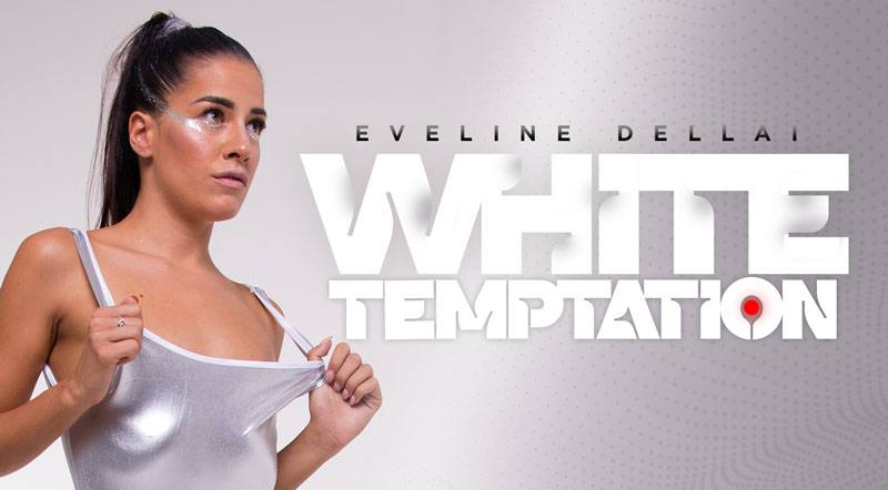White Temptation - Fucking Hot Italian Babe Eveline Dellai