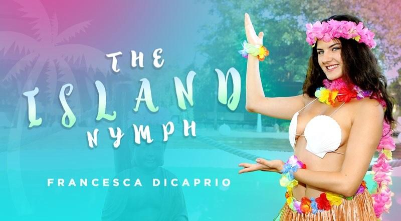 The Island Nymph POV - Francesca DiCaprio Teen Hardcore Anal
