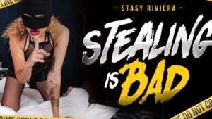 Stealing Is Bad RealityLovers Stasy Riviera vr porn video vrporn.com virtual reality