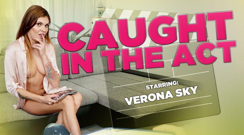 Caught In The Act POV - Horny Wet Russian Babe Verona Sky