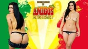 Mi Amigos Daughter VRLatina Diana_Dimon vr porn video vrporn.com virtual reality