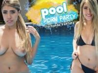Pool Porn Party VRLatina Fernanda_Ventura vr porn video vrporn.com virtual reality