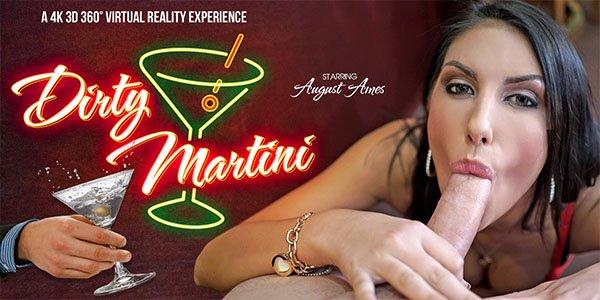 Dirty Martini - August Ames Blowjob Virtual Reality Porn
