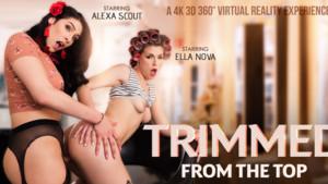 [Shemale] Trimmed From The Top VRBTrans Alexa Scout Ella Nova vr porn video vrporn.com virtual reality