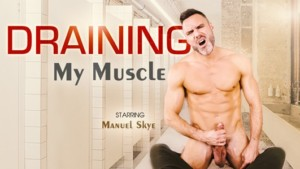 [Gay] Draining My Muscle VRBGay Manuel Skye vr porn video vrporn.com virtual reality