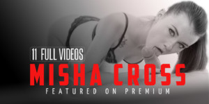 Hottest Stars on Premium - Misha Cross vr porn blog virtual reality