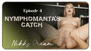 Ep. 4 - Nymphomanta's Catch POV RealityLovers Nikky Dream vr porn video vrporn.com virtual reality
