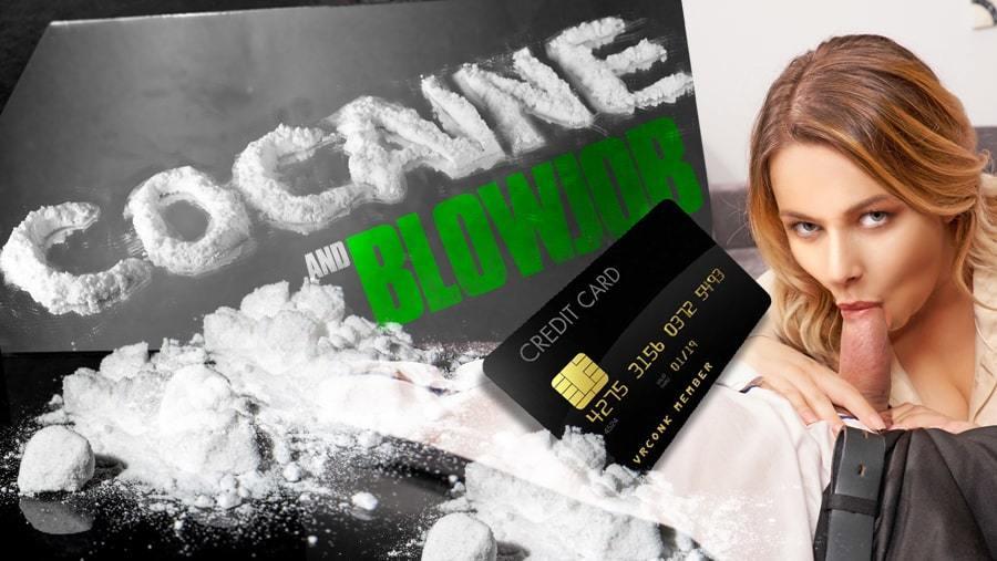 Cocaine And Blowjob - Stimulate Your Senses