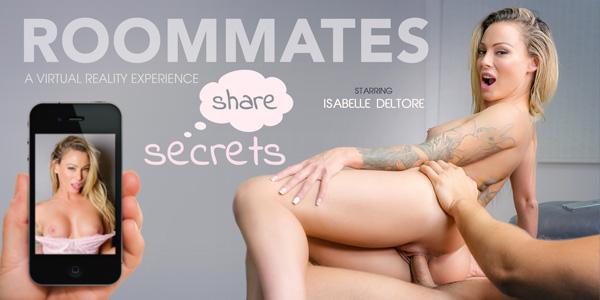 Roommates Share Secrets VR Bangers Isabelle Deltore vr porn video vrporn.com virtual reality
