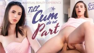 Till Cum Do Us Part VR Bangers Casey Calvert vr porn video vrporn.com virtual reality
