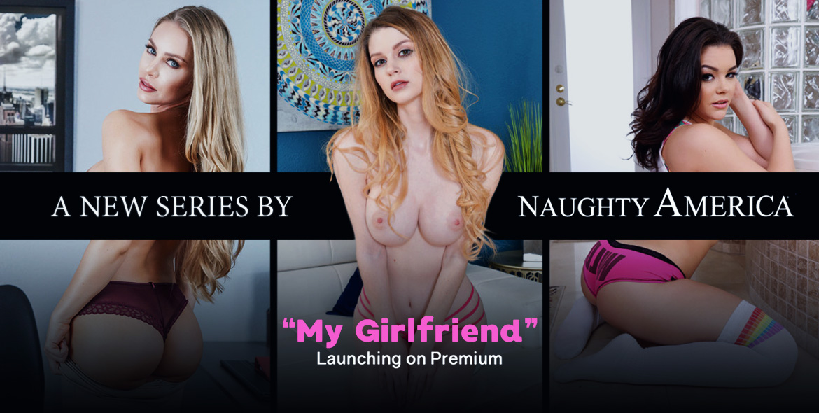 New Studio on Premium - My Girlfriend by NA naughtyamericavr vr porn blog virtual reality