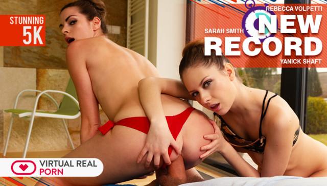 New Record VirtualRealPorn Rebecca Volpetti Sarah Smith vr porn video vrporn.com virtual reality