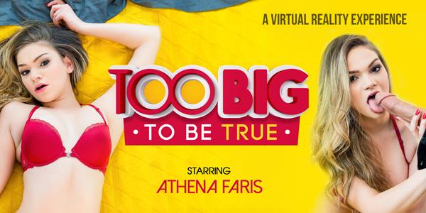Too Big To Be True VR Bangers Athena Faris vr porn video vrporn.com virtual reality