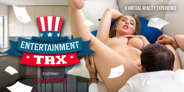 Entertainment Tax with Lena Paul VR Porn