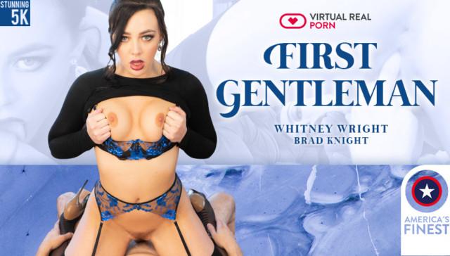 First Gentleman VirtualRealPorn Whitney Wright vr porn video vrporn.com virtual reality