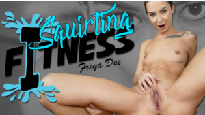 Squirting Fitness RealityLovers Freya Dee vr porn video vrporn.com virtual reality