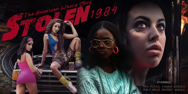 STOLEN: The American Whore Story 1984