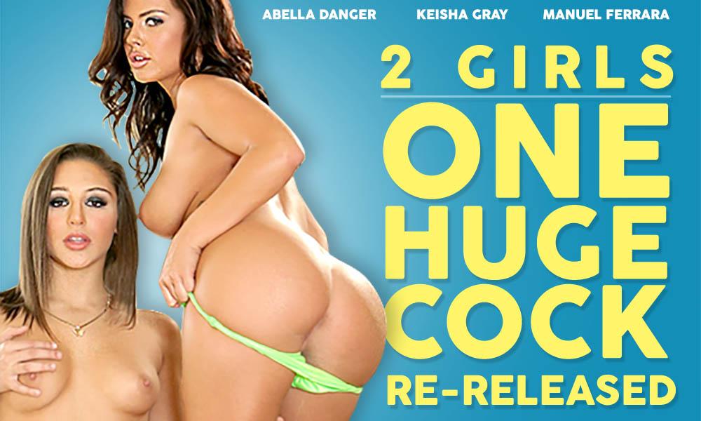 2 Girls, 1 Huge Cock: Re-Released