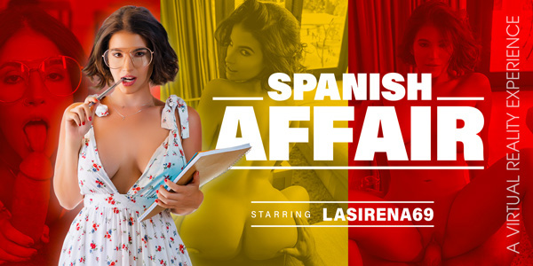 Spanish Affair VR Bangers LaSirena69 vr porn video vrporn.com virtual reality