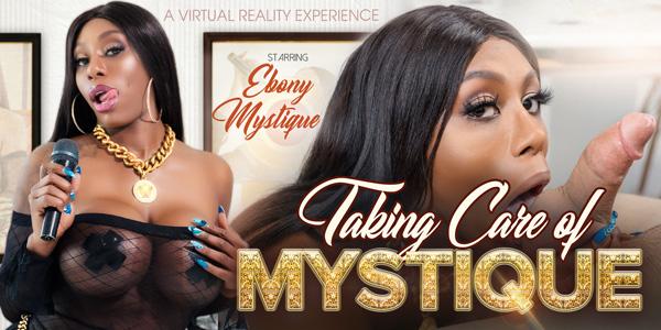 Taking Care of Mystique VR Bangers Ebony Mystique vr porn video vrporn.com virtual reality