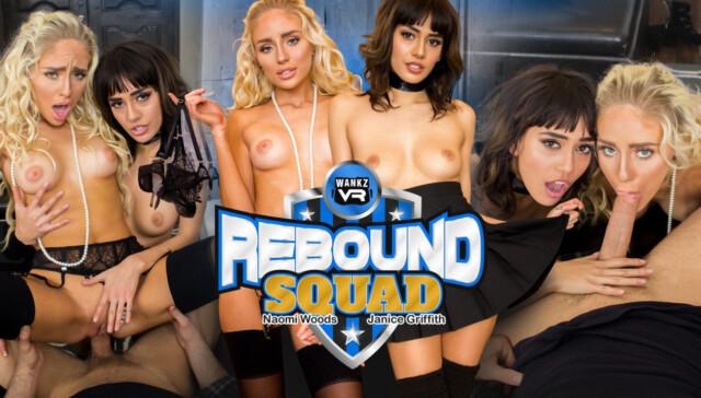 WankzVR Rebound Squad Janice Griffith vr porn video vrporn.com virtual reality
