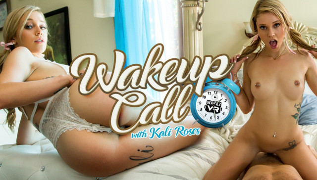Wake Up Call wankzvr Kali-Roses vr porn video vrporn.com virtual reality