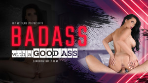 Badass With A Good Ass VRPFilms Nelly Kent vr porn video vrporn.com virtual reality