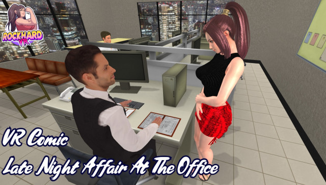 Late Night Affair At The Office RockHardVR vr porn game vrporn.com virtual reality