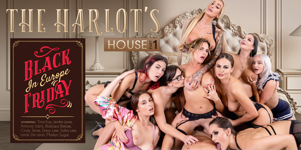 The Harlot's House Black Friday in Europe Part 1 VR Bangers Antonia Sainz Barbara Bieber Cindy Shine Daisy Lee Jenifer Jane Leidy De Leon Marilyn Sugar Tina Kay Sofia Lee vr porn video vrporn.com virtual reality