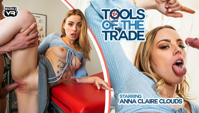 Tools of the Trade WANKZVR Anna Claire Clouds vr porn video vrporn.com virtual reality