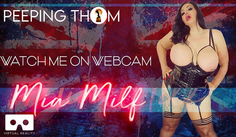 Mia MILF - Watch Me On Webcam