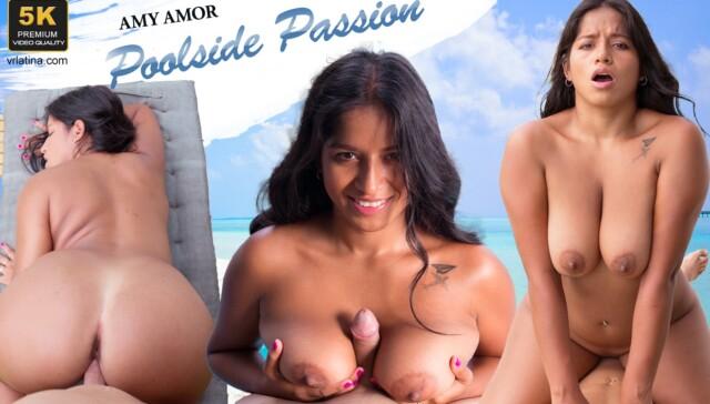 Poolside Passion Amy Amor VRLatina vr porn video