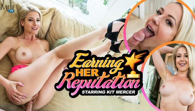 Earning Her Reputation MILFVR Kit Mercer vr porn video