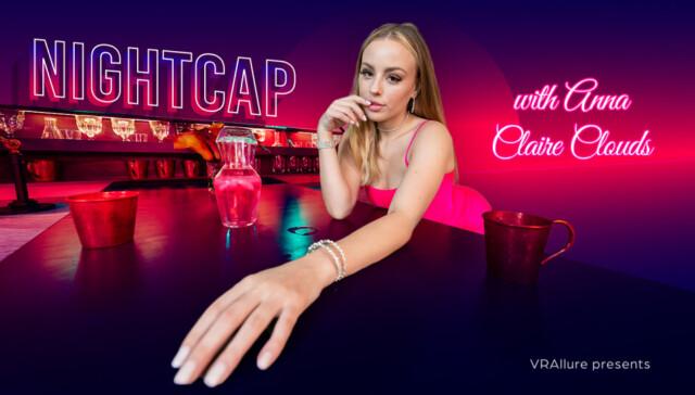 Nightcap with Anna VRAllure vr porn video